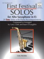 Larry Clark/Sean O'Loughlin: First Festival Solos - Alto Saxophone In E Flat Sheet Music