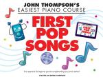 John Thompson's Easiest Piano Course: First Pop Songs Sheet Music