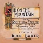 Duck Baker: Kid On The Mountain Sheet Music