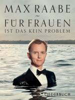 Max Raabe: Für Frauen Ist Das Kein Problem Liederbuch Sheet Music