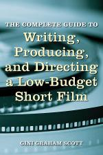 The Complete Guide to Writing, Producing, and Directing a Low-Budget Short Film Sheet Music