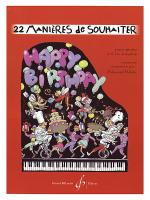 22 Manieres de Souhaiter Happy Birthday to... Sheet Music