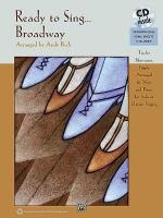 Ready to Sing . . . Broadway Sheet Music