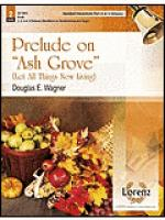 Prelude on Ash Grove - 4-5 Octave HB/HC Part Sheet Music