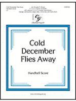 Cold December Flies Away - Handbell Score Sheet Music