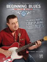 Steve Trovato's Beginning Blues Rhythm Guitar Sheet Music