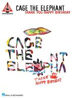 Cage the Elephant - Thank You, Happy Birthday Sheet Music