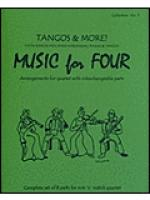 Music for Four, Collection No. 3 - Tangos and More! Sheet Music