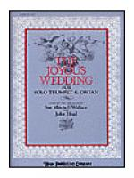 Joyous Wedding: Trumpet & Organ Sheet Music