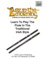 Learn to Play the Flute in the Traditional Irish Style Sheet Music