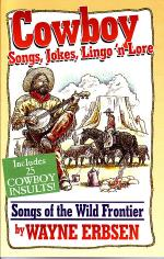 Cowboy Songs, Jokes, Lingo N'Lore Sheet Music