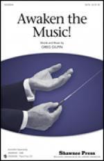 Awaken The Music sheet music to print instantly for choir and piano (SATB) Sheet Music