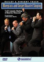 Dailey & Vincent Teach Bluegrass and Gospel Quartet Singing Sheet Music