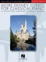 More Disney Songs for Classical Piano Sheet Music