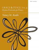 Grace & Peace, Vol. 4: Hymn Portraits for Piano Sheet Music