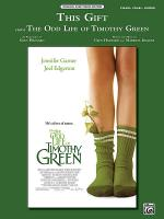 This Gift (from Disney's The Odd Life of Timothy Green) Sheet Music