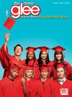 Glee: The Music - Season Three, The Graduation Album Sheet Music