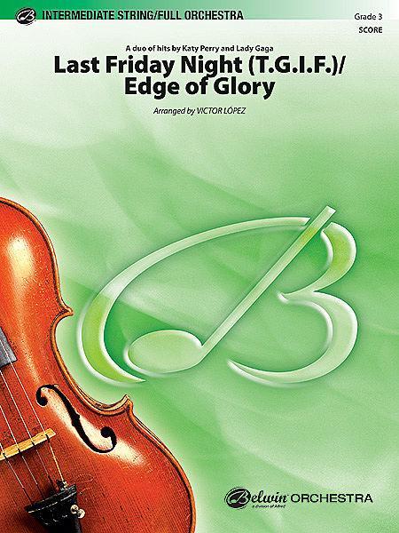 Last Friday Night (T.G.I.F.) / Edge of Glory Sheet Music