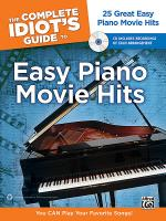 The Complete Idiot's Guide to Easy Piano Movie Hits Sheet Music