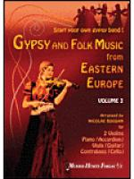 Gypsy and Folk Music From Eastern Europe, Volume 3 Sheet Music