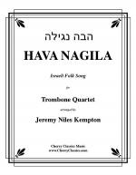 Hava Nagila Israeli Folk Song for Trombone Quartet Sheet Music