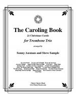 The Caroling Book for Trombone Trio Sheet Music