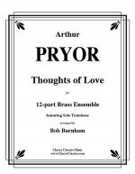 Thoughts of Love for Trombone solo & 12-part Brass Ensemble Sheet Music
