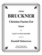 Cristus Factus Est for 5-part Low Brass Ensemble Sheet Music