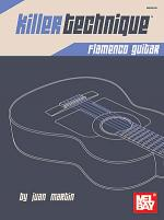Killer Technique: Flamenco Guitar Sheet Music