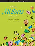 Cello All Sorts (Initial-Grade 3) Sheet Music