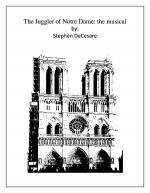 The Juggler of Notre Dame: the musical (Vocal Selections) Sheet Music