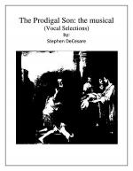 The Prodigal Son: the musical (Vocal Selections) Sheet Music