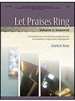 Let Praises Ring, Volume 2 (Seasonal) Sheet Music