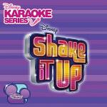 Disney Karaoke Series: Shake It Up Sheet Music