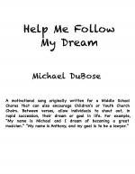 Help Me Follow My Dream Sheet Music