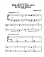 Five Short Interludes for Good Friday, for Organ Sheet Music