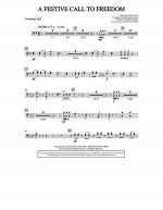 A Festive Call to Freedom - Trombone 1, 2 Sheet Music