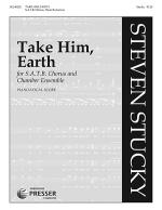 Take Him, Earth Sheet Music
