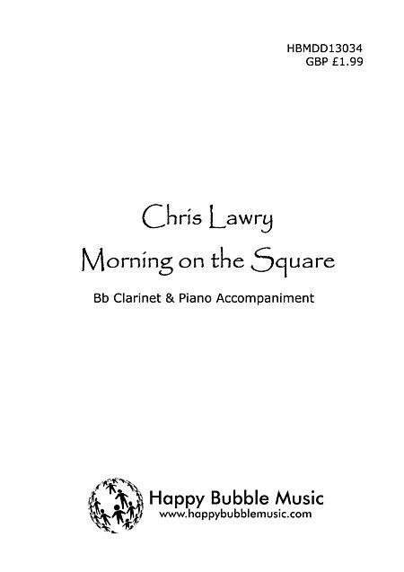 Morning on the Square - for Bb Clarinet & Piano Sheet Music
