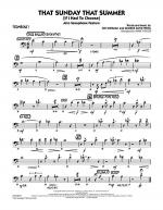 That Sunday That Summer (If I Had to Choose) - Trombone 1 Sheet Music