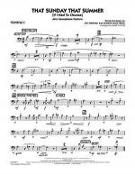 That Sunday That Summer (If I Had to Choose) - Trombone 2 Sheet Music