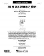Me He de Comer Esa Tuna - Full Score Sheet Music